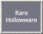 Rare hollowware